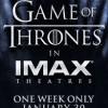 Game of Thrones IMAX screenings Miami