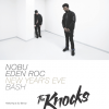 The Knocks & Nobu Hotel Miami Beach Celebrate New Year's Eve 2017