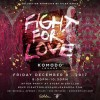 Gilda Garza's FIGHT FOR LOVE, Komodo Lounge, Dec 8th Miami
