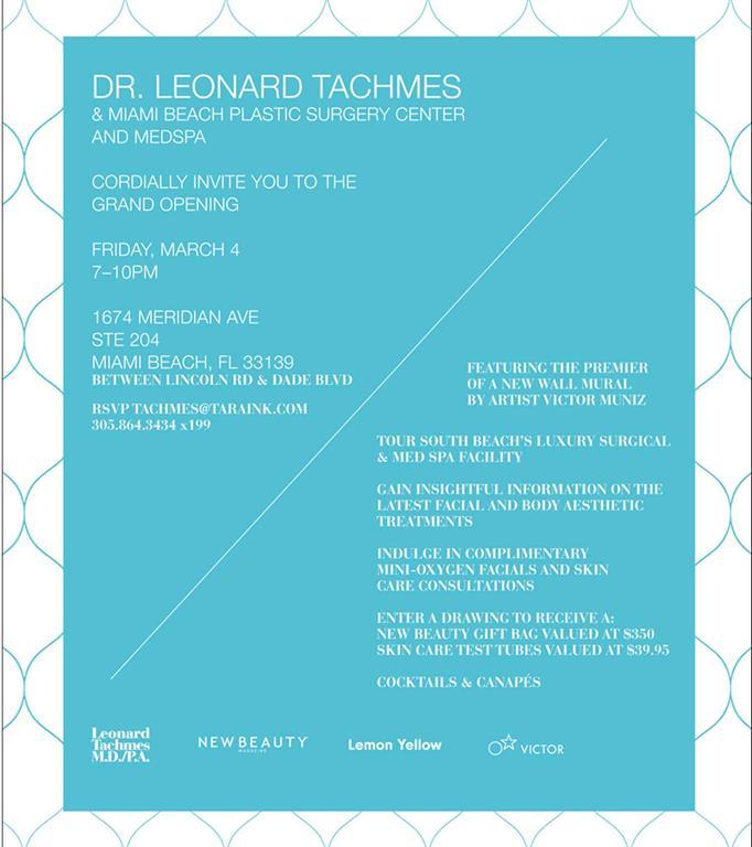 Dr. Leonard Tachmes' Miami Beach Plastic Surgery Grand ...