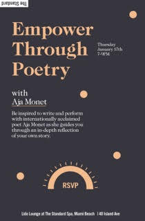 Empower Through Poetry with Aja Monet at The Standard Spa, Miami