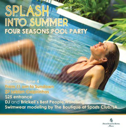 Four Seasons Miami Summer Pool Party Series