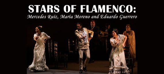 Stars of Flamenco: Mercedes Ruíz, María Moreno and Eduardo Guerrero