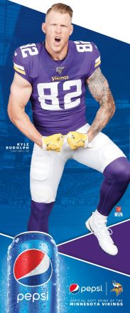 "Kyle Rudolph Pepsi ""Always Be Celebrating"" Retail Graphic"