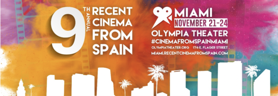 9TH ANNUAL MIAMI RECENT CINEMA FROM SPAIN