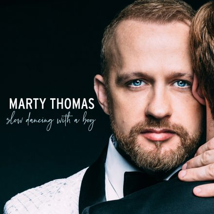 MARTY THOMAS: SLOW DANCING WITH A BOY