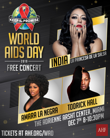 AHF to Host 2019 World AIDS Day Concert in Miami With India, Amara La Negra and Todrick Hall