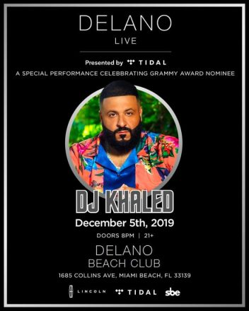 "DJ Khaled Kicks Off Series ""Delano Live Presented by Tidal"""
