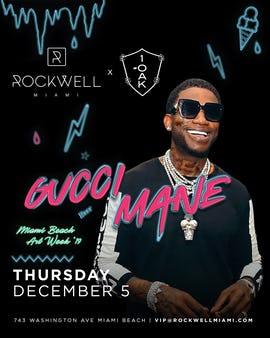 GUCCI MANE LIVE AT 1 OAK x ROCKWELL ART BASEL POP-UP