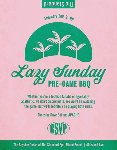 Lazy Sunday Pre-Game BBQ at The Standard Spa, Miami Beach