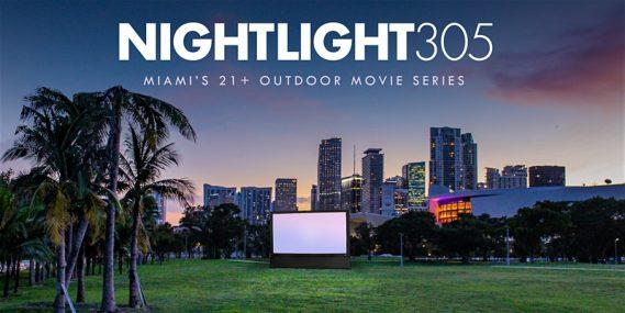 NightLight 305: A 21+ Outdoor Movie Experience
