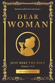 Dear Woman by Michael E. Reid