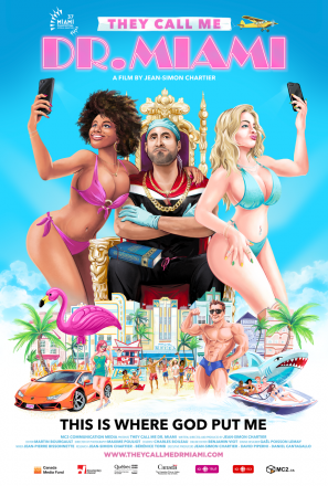World Online Premiere of They Call Me Dr. Miami