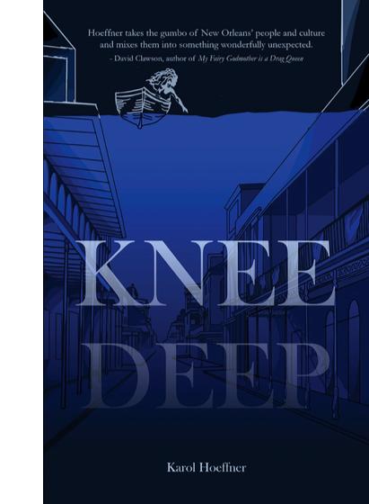 """KNEE DEEP"" A HURRICANE KATRINA LOVE STORY"