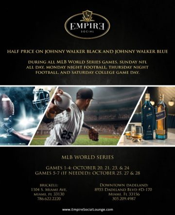 Half priced Johnny Walker Black & Blue at Empire Social Lounge for all World Series games