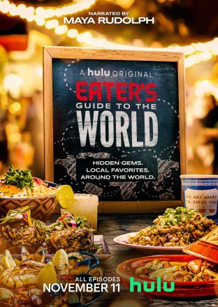 "Hulu's ""Eater's Guide to the World"""