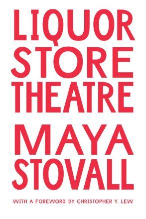 "Maya Stovall's ""Liquor Store Theatre"" Book Launch & Panel Discussion"